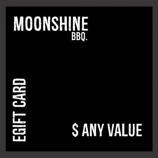 Moonshine BBQ eGift Card - Any value